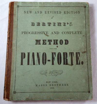 A Progressive and Complete Method for the Piano-Forte, Bertini, Henri