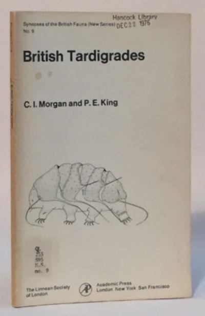 British Tardigrades Synopses of the British Fauna (New Series) No. 9, Morgan, C.I. and P.E. King