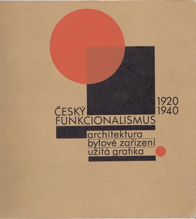 CESKY FUNKCIONALISMUS 1920-1940., (Urbanek, Gabriel). Rous, Jan.