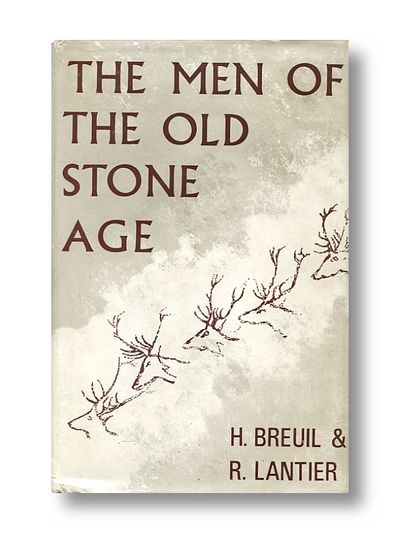 The Men of the Old Stone Age, Breuil, H. & Lantier, R.