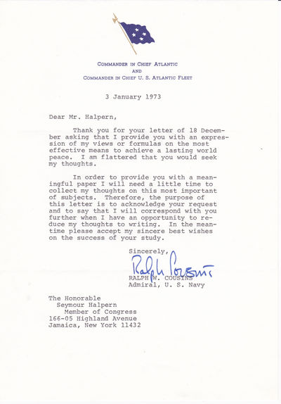 TYPED LETTER SIGNED BY FOUR STAR ADMIRAL AND COMMANDER IN CHIEF OF THE U.S. ATLANTIC FLEET RALPH W. COUSINS., Cousins, Ralph W. (1915-2009). U.S. Navy four star admiral and aviator. From 1972 to 1975 he commanded the U.S. Atlantic Fleet and NATO forces.