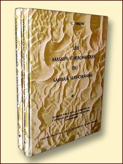 Les Massifs Carboniferes Du Sahara Sud-Oranais Vols. 1 & 2, Claude Pareyn
