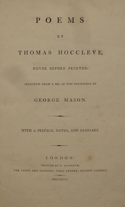 Image for Poems by Thomas Hoccleve Never Before Printed: Selected from a MS in the  possession of George Mason, with a Preface, Notes and Glossary