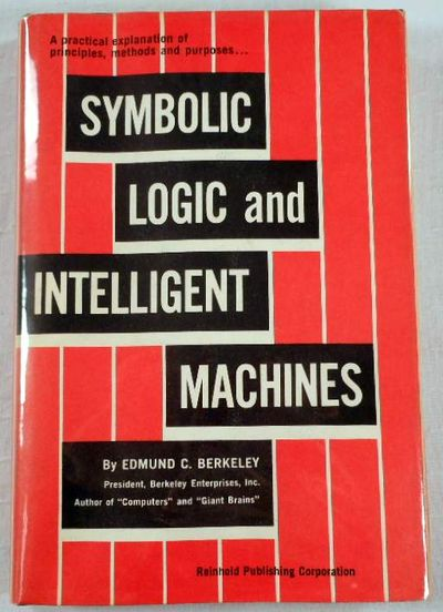 Symbolic Logic and Intelligent Machines
