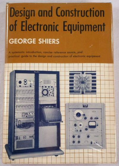 Design and Construction of Electronic Equipment. Prentice-Hall Series in Electronic Technology