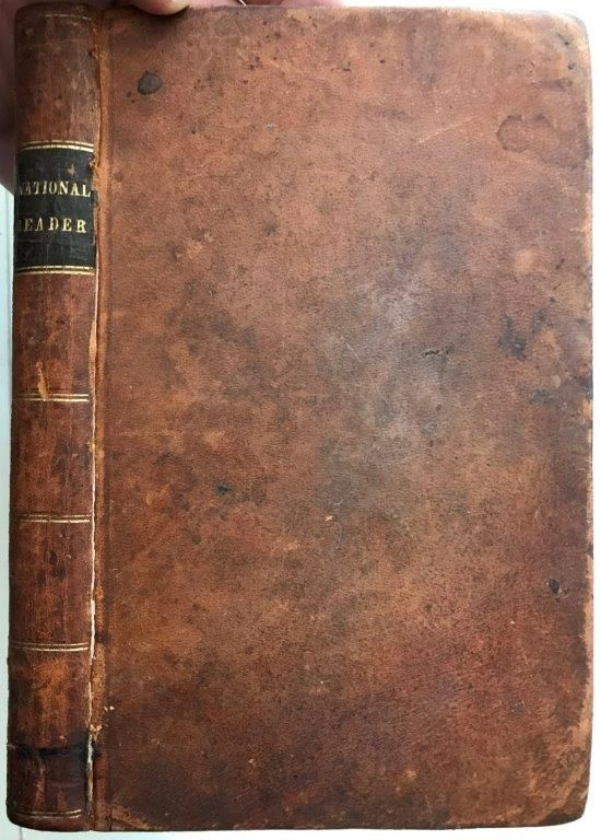 Image for The national reader; a selection of exercises in reading and speaking designed to fill the same place in the schools of the United States, that is held in those of Great Britain by the compilations of Murray, Scott, Enfield, Mylius, Thompson, Ewing, and others. Twenty-eighth edition.