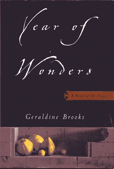 Year of Wonders: A Novel of the Plague (Signed)