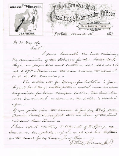 "AUTOGRAPH LETTER SIGNED by T. HUNT STILWELL author of ""A TREATISE ON DEAFNESS""., Stilwell, T. Hunt, M.D. Author of ""A Treatise on Deafness...With a Description of His Great Invention of the Organic Vibrator""."