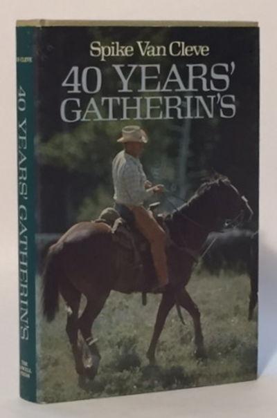 40 Years' Gatherin's, Van Cleve, Spike