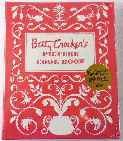 Image for Betty Crocker's Picture Cook Book. Facsimile of the Classic 1950 Edition