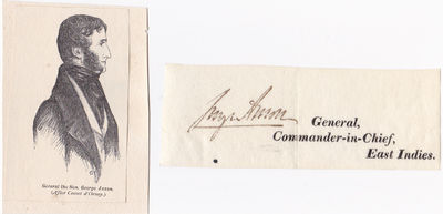 SIGNED CLOSE by GEORGE ANSON British Army major-general and Whig politician, appointed Commander-in-Chief in India in 1856 with an ENGRAVED PORTRAIT., Anson, George. (1797-1857). British Army major-general and Whig politician, appointed Commander-in-Chief in India in 1856.
