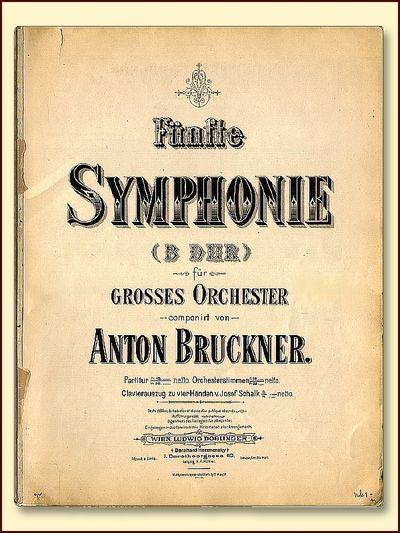 Funfte Symphonie (B Dur) Fur Grosses Orchester, Bruckner, Anton