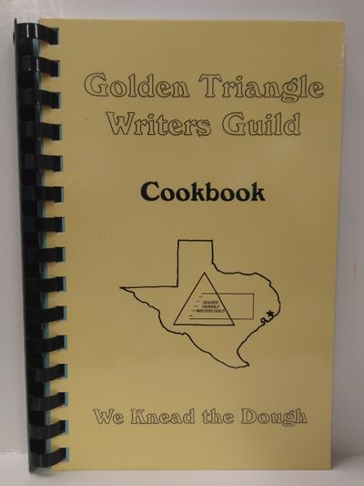 Image for Golden Triangle Writers Guild Cookbook:  We Knead the Dough