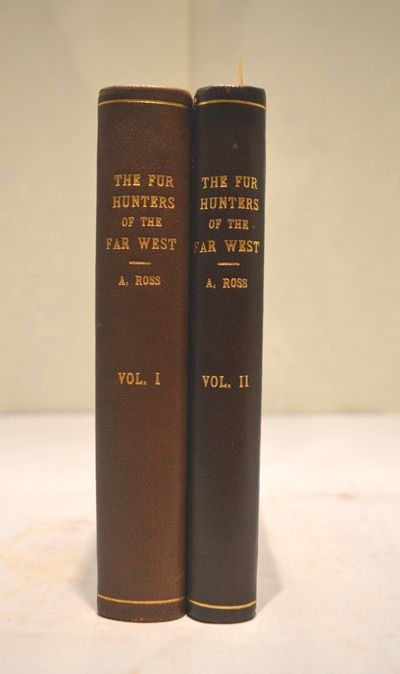 Image for The Fur Hunters of the Far West; a Narrative of Adventures in the Oregon and Rocky Mountains (2 vol. set)
