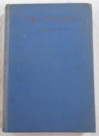 The Avatars: A Futurist Fantasy, A. E. [George W. Russell]