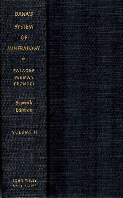 The System of Mineralogy of James Dwight Dana and Edward Salisbury Dana, Yale University 1837-1892