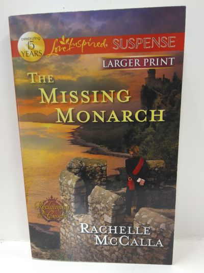Image for The Missing Monarch (Reclaiming the Crown)
