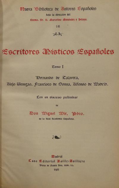 Image for Escritores Misticos Espanoles Tomo I. Fernando de Talavera, Alejo Venegas,  Francisco de Osuna, Alfonso de Madrid.