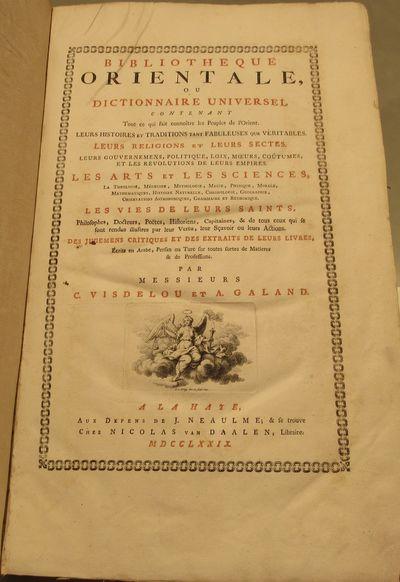 Image for Bibliotheque Orientale, ou dictionnaire universel contenant tout ce qui  fait connoitre les peuples de l'Orient.