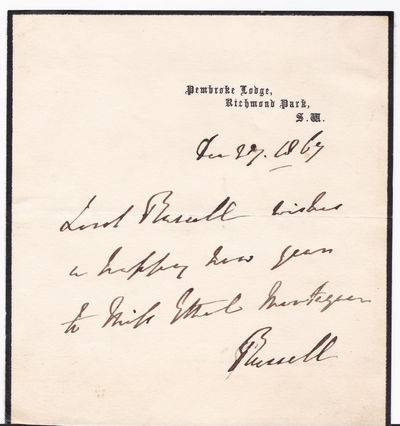 AUTOGRAPH NOTE SIGNED BY WHIG AND LIBERAL POLITICIAN AND BRITISH PRIME MINISTER JOHN RUSSELL, 1ST EARL RUSSELL., Russell, John, 1st Earl Russell. (1792-1878). Leading Whig and Liberal politician who twice served as British Prime Minister (1846-1852 and 1865-66).
