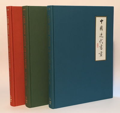 Later Chinese Painting and Calligraphy, 1800 to 1950 (3 vol set), Ellsworth, Robert Hatfield