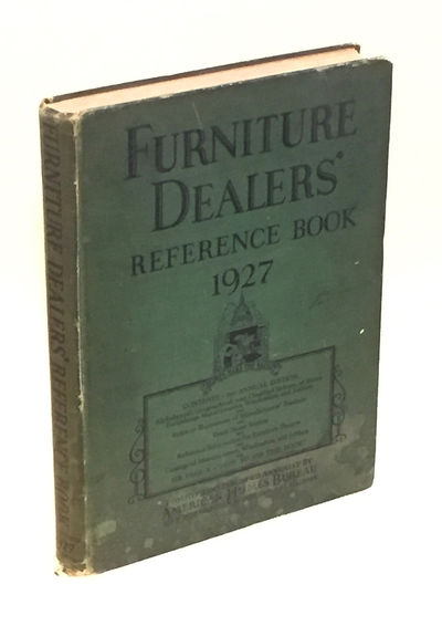 Furniture Dealers' Reference Book 1927, American Homes Bureau