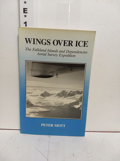 Image for Wings Over Ice: The Falkland Islands and Dependencies Aerial Survey Expedition