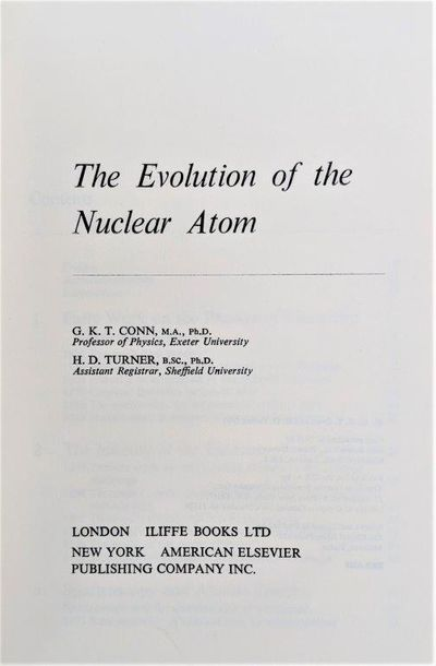 Image for The Evolution of the Nuclear Atom.