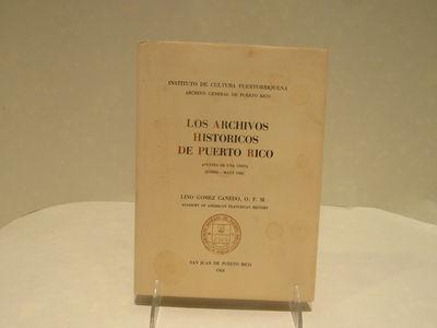 Image for Los Archivos Historicos de Puerto Rico Apuntes de una Visita (Enero - Mayo  1960)