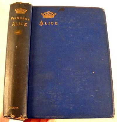 Alice, Grand Duchess of Hesse, Princess of Great Britain and Ireland, Alice, Grand Duchess of Hesse