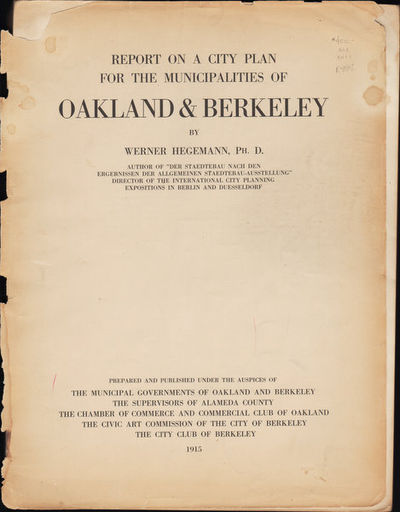 Image for Report on a City Plan for the Municipalities of Oakland & Berkeley