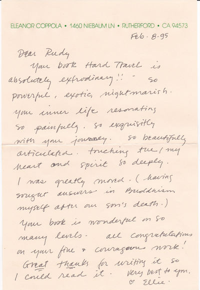 "AUTOGRAPH LETTER TO AUTHOR RUDY WURLITZER PRAISING HIS BOOK ""HARD TRAVEL TO SACRED PLACES"", SIGNED BY DOCUMENTARY FILMMAKER AND WRITER ELEANOR COPPOLA., Coppola, Eleanor. (b. 1936). Documentary filmmaker and writer. Chronicler of her children and her husband, Francis Ford Coppola."
