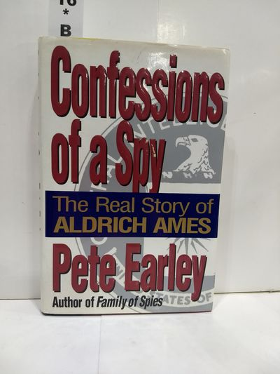 Image for Confessions of a Spy: the Real Story of Aldrich Ames