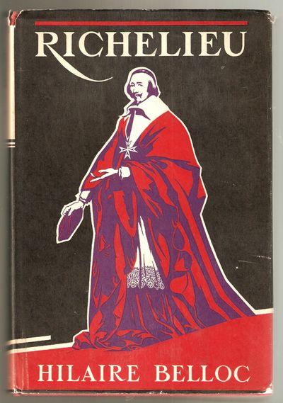 Richelieu: a Study, Belloc, Hilaire