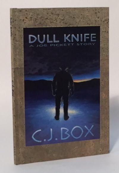Dull Knife: A Joe Picket Story, Box, C.J.