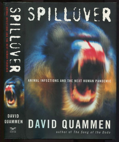 Spillover Animal Infections and the Next Human Pandemic, Quammen, David
