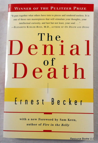 The Denial of Death, Becker, Ernest