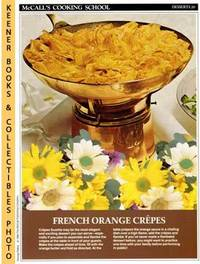 McCall's Cooking School Recipe Card (Desserts 20 - Crepes Suzette) (Replacement Recipage / Recipe Card For 3-Ring Binders) Marianne Langan and Lucy Wing