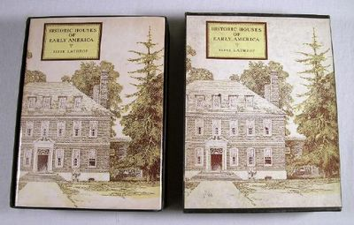 Historic Houses of Early America.  In Publisher's Original Box, Lathrop, Elise