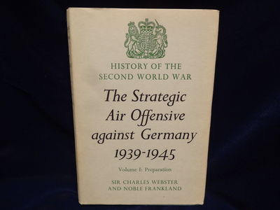 Image for History of the Second World War. The Strategic Air Offensive Against  Germany 1939 - 1945. 4 vols.