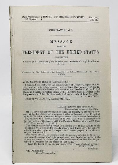 Choctaw Claim   Message from the President of the United States Transmitting a Report of the Secretary of the Interior Upon Certain Claim of the Choctaw Nation