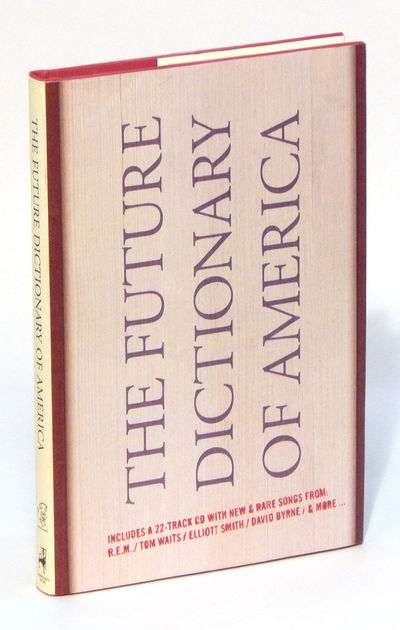 The Future Dictionary of America (Book and CD), Foer, Jonathan Safran, et al. (eds.)