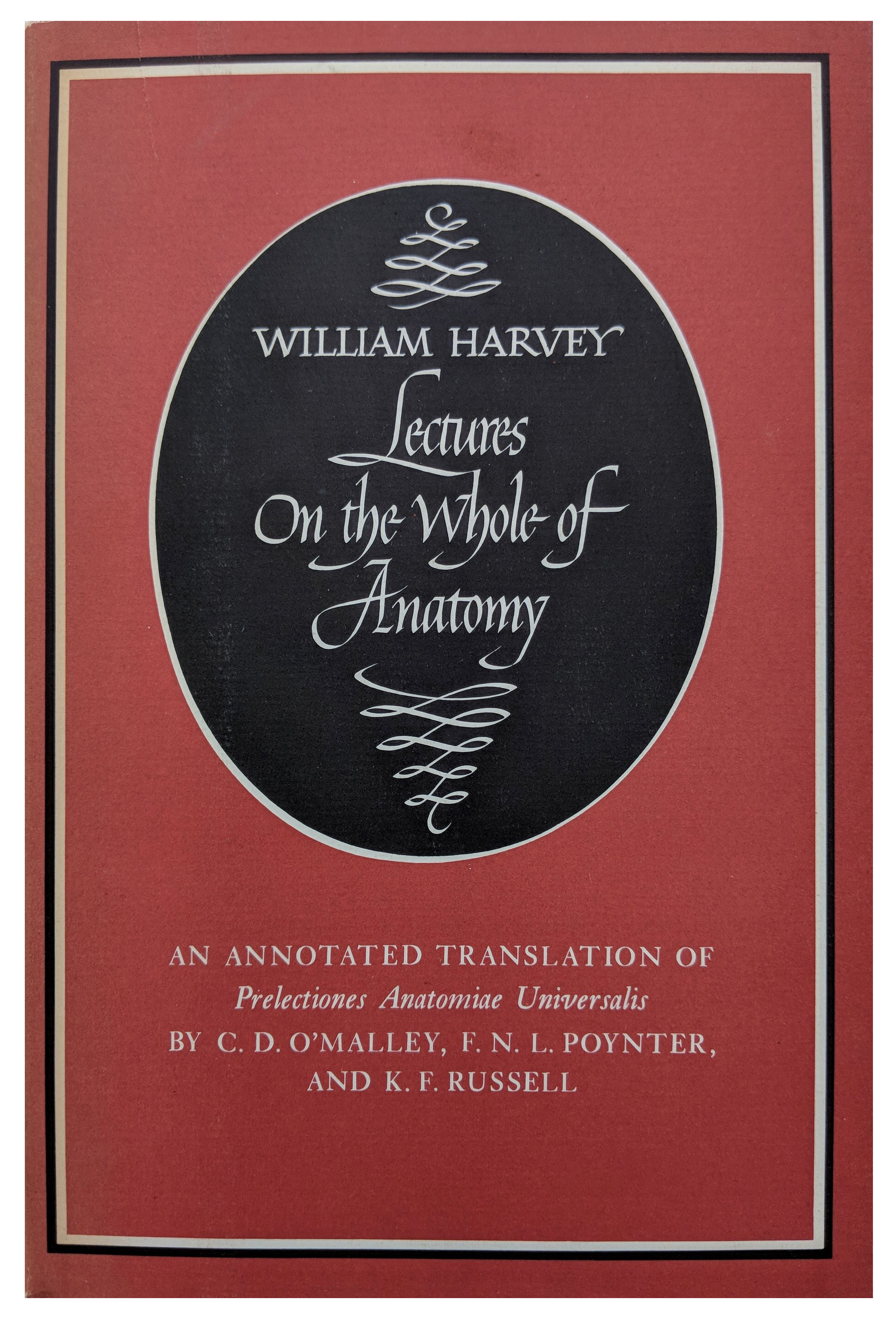 Image for William Harvey: Lectures on the Whole of Anatomy.