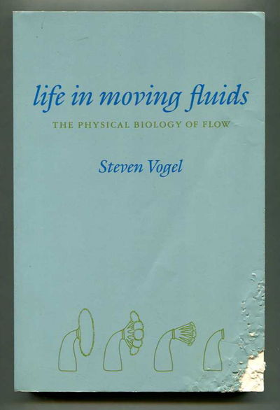 Life in Moving Fluids, Vogel, Steven