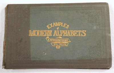 Examples of Modern Alphabets, Ornamental and Plain, Delamotte, F. [Freeman Gage]