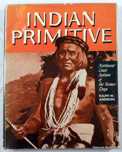 Indian Primitive, Andrews, Ralph W.