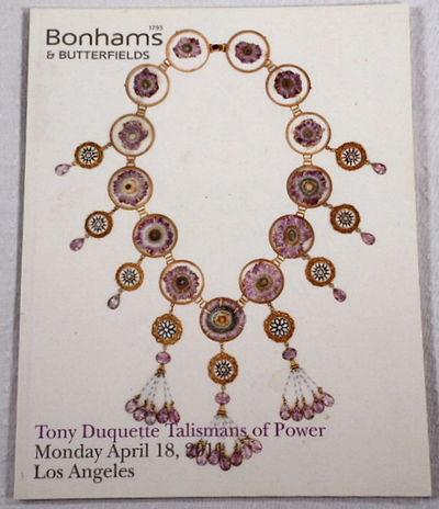 Tony Duquette Talismans of Power. Bonhams & Butterfield Los Angeles: April 18, 2011, Bonhams & Butterfields [Auction Catalog]