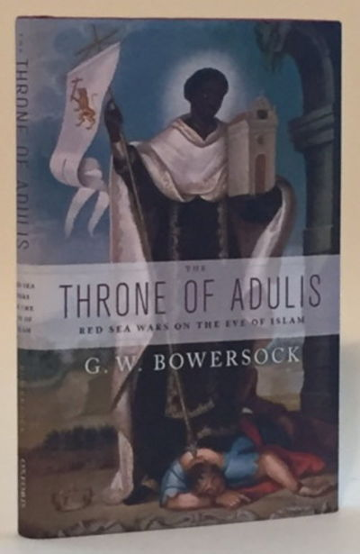 Adulis: Red Sea Wars on the Eve of Islam, Bowersock, G.W.