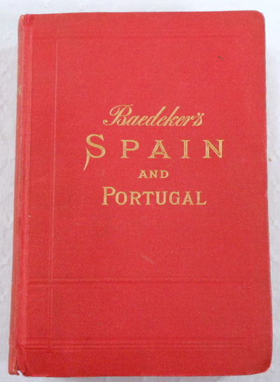 Spain and Portugal. Handbook for Travellers, Baedeker, K. [Karl]