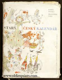 Stary Cesky Kalendar by CZECH ) Plicka, Karel and Frantisek Volf. Maresova, Milada (illus) -  1959. - from oldimprints.com and Biblio.com